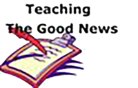 A picture of a pen and clipboard with with the message Teaching the Good News